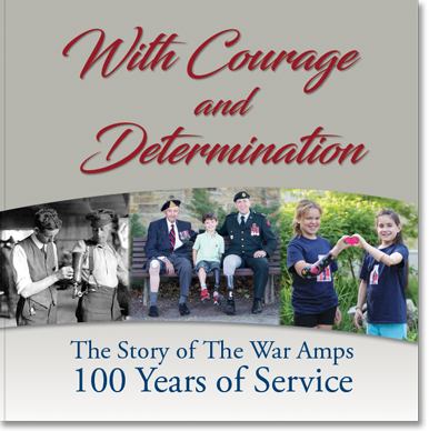 The cover of the book, With Courage and Determination: The Story of The War Amps 100 Years of Service.